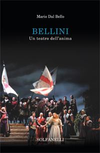 Bellini. Un teatro dell'anima