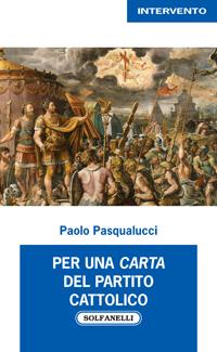 Per una carta del partito cattolico