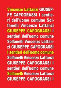 Editoria. Vincenzo Lattanzi, GIUSEPPE CAPOGRASSI – I sentieri dell'uomo comune. Edizioni Solfanelli