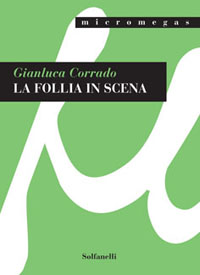 La follia in scena