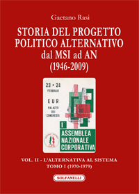 Storia del progetto politico alternativo, dal MSI ad AN (1946-2009). Vol. II